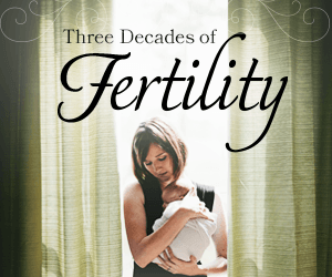 Three Decades of Fertility